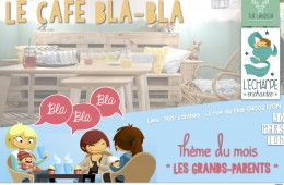 Café Bla Bla de mars : Les grands-parents